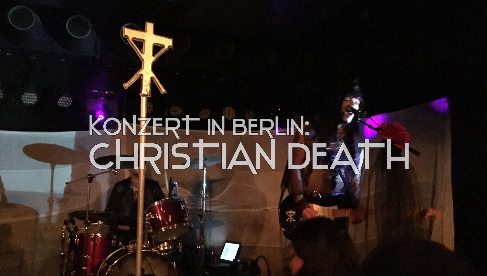 ChristianDeath Konzert